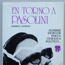 Cine: EN TORNO A PASOLINI, UN LIBRO DE ROBERTO LAURENTI. . Lote 24695436