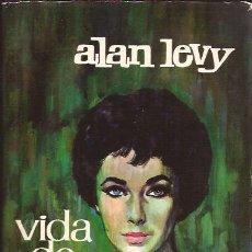 Cine: LIBRO DE CINE-ELIZABETH TAYLOR,VIDA DE...-ALAN LEVY-BIOGRAFIA-PLAZA Y JANES-1962. Lote 25744317