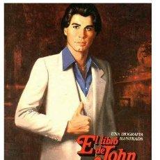 Cine: EL LIBRO DE JOHN TRAVOLTA UNA BIOGRAFIA ILUSTRADA ED. BRUGUERA LIBRO SUZANNE MUNSHOWER SPA. Lote 25888285