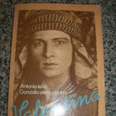 Cine: VALENTINO, LA SEDUCCION MANIPULADA, POR ANTONIO TELLO Y GONZALO OTERO PIZARRO - BRUGUERA - 1978. Lote 27459069