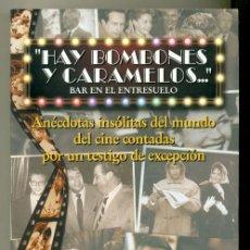 Cine: HAY BOMBONES Y CARAMELOS - ANECDOTAS DEL CINE -. Lote 28223133