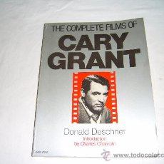 Cine: THE COMPLETE FILMS OF CARY GRANT BY DONALD DESCHNER. INTRODUCTION BY CHARLES CHAMPLIN. Lote 28774637