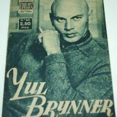 Cine: YUL BRYNNER - COL.IDOLOS DEL CINE Nº 60 - 1958 ORIGINAL-IMPORTANTE VER ENVIOS. Lote 28944390