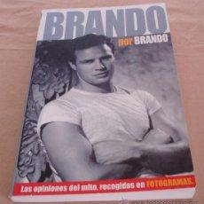 Cine: BRANDO POR BRANDO - LAS OPINIONES DEL MITO, RECOGIDAS EN FOTOGRAMAS.. Lote 29267483