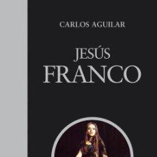Cinema: JESÚS FRANCO, EL COMPLETÍSIMO ESTUDIO CARLOS AGUILAR. CINE DE TERROR, ERÓTICO, SADO ... JESS FRANCO.. Lote 52284468
