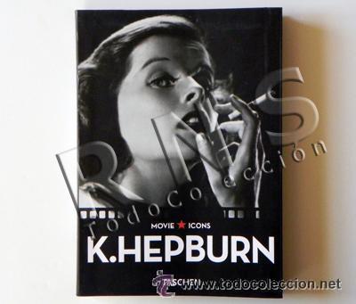FOTOGRAFÍAS DE KATHARINE HEPBURN - ACTRIZ EEUU TASCHEN MOVIE ICONS FOTOS CINE FOTOGRAFÍA - LIBRO (Cine - Biografías)