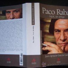 Cine: PACO RABAL. AQUÍ UN AMIGO, GRAN TOMO DE JUAN IGNACIO GARCÍA GARZÓN. PROLOGO DE JAIME DE ARMIÑÁN.. Lote 31775927