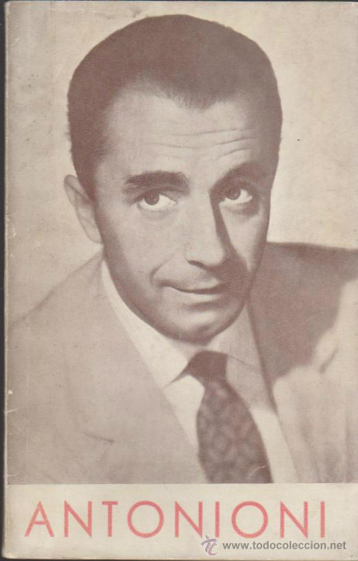 ANTONIONI. FILMOTECA NACIONAL DE ESPAÑA 1963. (95 PÁGINAS). (Cine - Biografías)