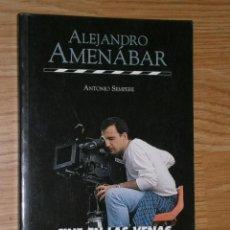 Cine: ALEJANDRO AMENÁBAR: CINE EN LAS VENAS POR ANTONIO SEMPERE DE ED. NUER EN MADRID 2000. Lote 31973867