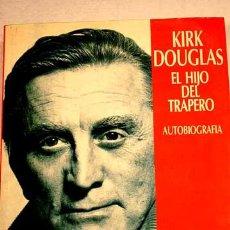Cinema: KIRK DOUGLAS: SU AUTOBIOGRAFÍA EL HIJO DEL TRAPERO.. Lote 32694187