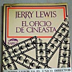 Cine: JERRY LEWIS ESCRIBE EL OFICIO DE CINEASTA. LIBRO ESCASO Y DIFÍCIL DE ENCONTRAR.. Lote 33684525