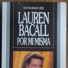 Cine: LAUREN BACALL, POR MI MISMA. COLECCION MITOS Nº 4, ULTRAMAR 1989 2ª ED.. Lote 34398461