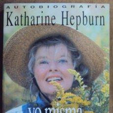 Cine: KATHERINE HEPBURN, AUTOBIOGRAFIA. COLECCION PRIMER PLANO, EDICIONES B 1991 1ª ED.. Lote 34398591