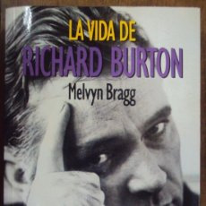 Cine: LA VIDA DE RICHARD BURTON, MELVYN BRAGG. PLAZA Y JANES 1990 1ª ED. Lote 167838913