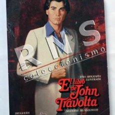 Cine: EL LIBRO DE JOHN TRAVOLTA - UNA BIOGRAFÍA ILUSTRADA - ACTOR EEUU MUCHAS FOTOS CINE - ED BRUGUERA. Lote 34991065