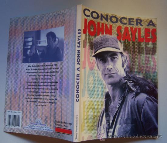 CONOCER A JOHN SAYLES. (Cine - Biografías)