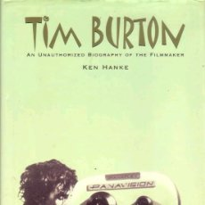 Cine: TIM BURTON: AN UNATHORIZED BIOGRAPHY (RENAISSANCE BOOKS,1999) - KEN HANKE. Lote 36622975