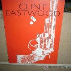 Cine: CLINT EASTWOOD FASCICULO EDITADO POR PLANETA DE AGOSTINI. Lote 37346634