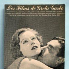 Cine: LOS FILMS DE GRETA GARBO MICHAEL CONWAY DION MCGREGOR MARK RICCI AYMA ED 1979. Lote 38941352