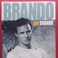 Cine: BRANDO POR BRANDO - LAS OPINIONES DEL MITO RECOGIDAS EN FOTOGRAMAS. Lote 40978475