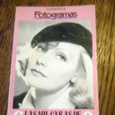 Cine: CUADERNOS FOTOGRAMAS LAS MIL CARAS DE GRETA GARBO BARCELONA 1986. Lote 41140062