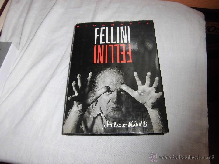 FELLINI JOHN BAXTER EDICIONES BPRIMER PLANO .-1ª EDICION 1994 (Cine - Biografías)