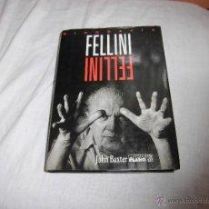Cine: FELLINI JOHN BAXTER EDICIONES BPRIMER PLANO .-1ª EDICION 1994. Lote 41352180