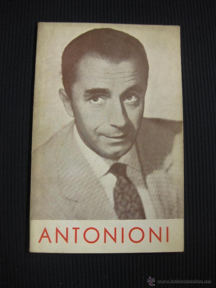 MICHELANGELO ANTONIONI. CARLOS FERNANDEZ CUENCA.FILMOTECA NACIONAL DE ESPAÑA MADRID 1963. (Cine - Biografías)