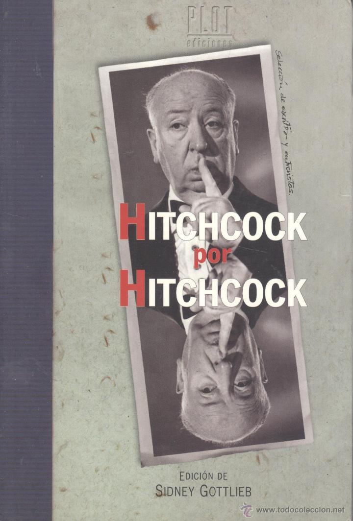 SIDNEY GOTTLIEB. HITCHOCK POR HICHCOCK. MADRID, 2000. CINE (Cine - Biografías)