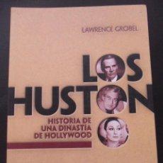Cine: LOS HUSTON. HISTORIA DE UNA DINASTIA DE HOLLYWOOD. LAWRENCE GROBEL. T&B EDITORES, 2003. RUSTICA CON. Lote 48862392