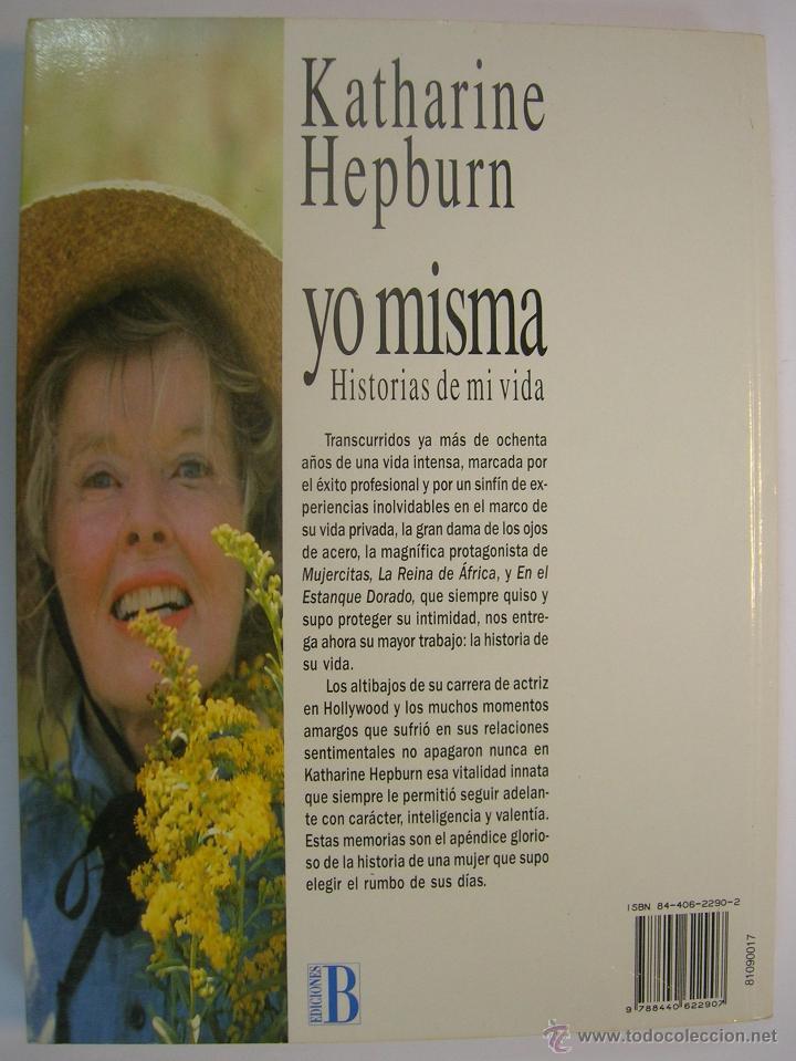 Cine: KATHERINE HEPBURN, AUTOBIOGRAFIA. COLECCION PRIMER PLANO, EDICIONES B 1991 1ª ED. - Foto 2 - 34398591
