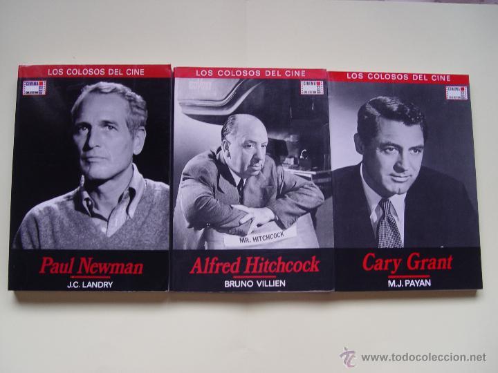 3 LIBROS LOS COLOSOS DEL CINE: NEWMAN, GRANT Y HITCHCOCK (CINEMA CLUB,1990) ¡1ª EDICIÓN! (Cine - Biografías)
