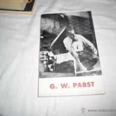 Cine: G.W.PABST.CARLOS FERNANDEZ CUENCA.EDITA FILMOTECA NACIONAL DE ESPAÑA MADRID 1967. Lote 47241314
