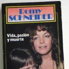 Cine: ROMY SCHNEIDER - VIDA PASIÓN Y MUERTE - BIOGRAFÍA DE ACTRIZ ALEMANA - CINE SISSI - FOTOS - LIBRO. Lote 54274969