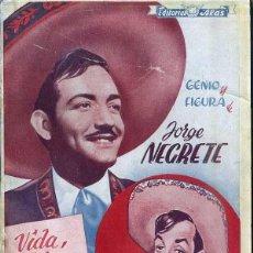 Cinema: GENIO Y FIGURA DE JORGE NEGRETE POR PANCHO PISTOLAS (EDITORIAL ALAS). Lote 145558369