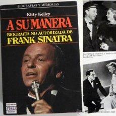 Cine: A SU MANERA - KITTY KELLEY - BIOGRAFÍA FRANK SINATRA CANTANTE ACTOR DE CINE EEUU- MÚSICA FOTOS LIBRO. Lote 48910123