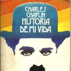 Cine: HISTORIA DE MI VIDA - CHARLES CHAPLIN - EDITORIAL TAURUS - 1ª EDICIÓN - 1965. Lote 127490192