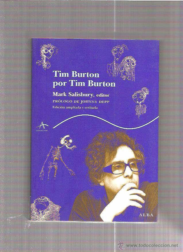 TIM BURTON POR TIM BURTON (Cine - Biografías)