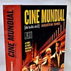 Cine: CINE MUNDIAL DE LA A A LA Z. AUGUSTO M.TORRES. MADRID. ED. ESPASA CALPE. 2006.. Lote 49221863