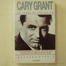 Cinéma: CARY GRANT. UN TOQUE DE DISTINCIÓN - WARREN G. HARRIS - ULTRAMAR - 1988. Lote 49440187