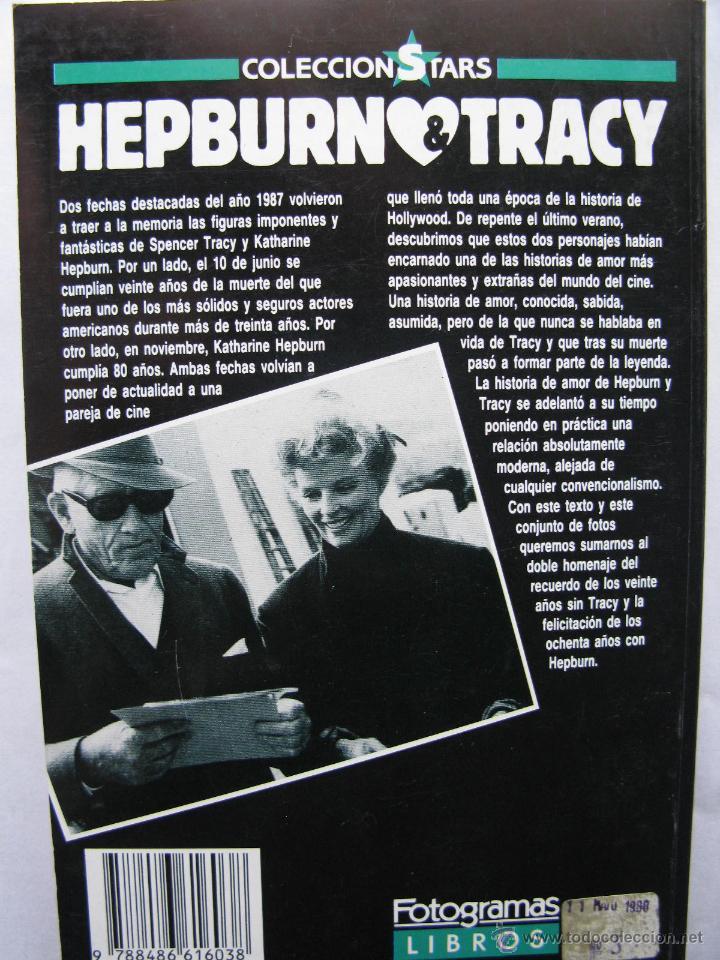 Cine: HEPBURN & TRACY. UN AMOR TRANSPARENTE. NURIA VIDAL. FOTOGRAMAS LIBROS. TAPA BLANDA. 159 PÁGS. 1988. - Foto 2 - 50031402