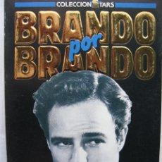 Cine: BRANDO POR BRANDO. FOTOGRAMAS LIBROS. NOV 1987. 160 PÁGS. TAPA BLANDA.. Lote 50031443