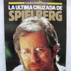 Cine: LA ULTIMA CRUZADA DE SPIELBERG. FOTOGRAMAS LIBROS. 1989. 82 PÁGS. TAPA BLANDA.. Lote 50031503