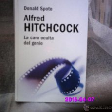 Cine: ALFRED HITCHCOCK-LA CARA OCULTA DEL GENIO-D,SPOTO. Lote 50254978