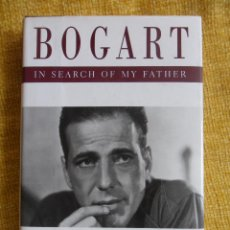 Cine: BOGART IN SEARCH OF MY FATHER. STEPHEN HUMPHREY BOGART. FOREWORD BY LAUREN BACALL. A DUTTON BOOK. 19. Lote 168466973