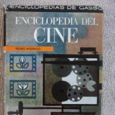 Cine: ENCICLOPEDIA DEL CINE. PEDRO RODRIGO. ENCICLOPEDIAS DE GASSO. GASSO HERMANOS, EDITORES, 1ª EDICION 1. Lote 51601249