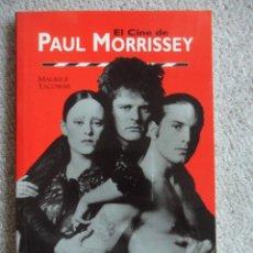 Cine: EL CINE DE PAUL MORRISSEY. POR MAURICE YACOWAR. FESTIVAL DE CINE DE GIJON, 1998.. Lote 114717174