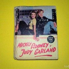 Cine: ANTIGUO Y RARO LIBRO CINE AÑOS 30 Y 40 MICKEY ROONEY Y JUDY GARLAND. 1945. Lote 57476920