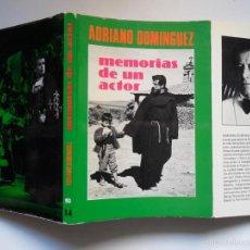 Cine: FIRMADO A MANO POR ADRIANO DOMÍNGUEZ. MEMORIAS DE UN ACTOR. MARCELINO PAN Y VINO Y MUCHO +. Lote 37167323