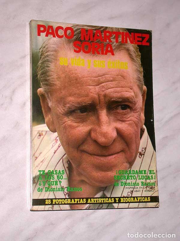 PACO MARTÍNEZ SORIA. SU VIDA Y SUS ÉXITOS. DIONISIO RAMOS. GUARA, 1978. FOTOS, CINE, TEATRO. +++++++ (Cine - Biografías)